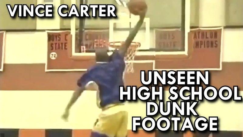 VINCE CARTER UNSEEN HIGH SCHOOL DUNK FOOTAGE! BEST DUNKER OF ALL-TIME!