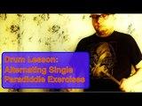 Drum Lesson: Alternating Single Paradiddle Exercises