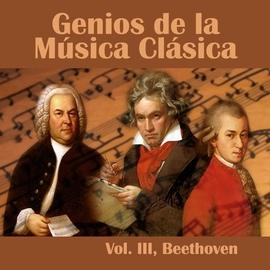 Ludwig Van Beethoven альбом Genios de la Música Clásica Vol. III, Beethoven