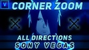 Corner Zooms Transition [All Directions]- Vegas Pro