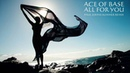 ACE OF BASE - ALL FOR YOU PAUL JOHNS SUMMER REMIX ☛ FULL HD