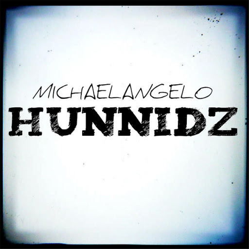 Michaelangelo альбом Hunnidz (feat. Blizz Money)