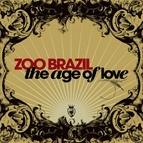 Zoo Brazil альбом The Age of Love