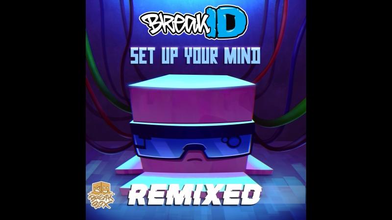 [BREAKBOX46] BreakID Set Up Your Mind Remixed