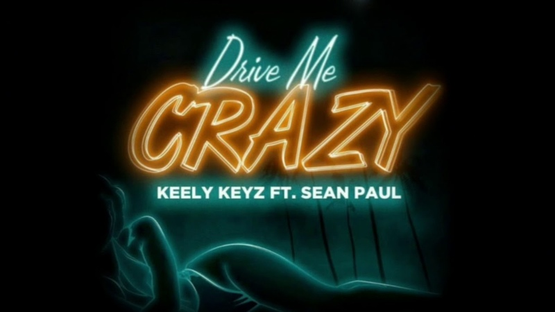 Keely Keyz, Sean Paul - Drive Me Crazy (Audio)