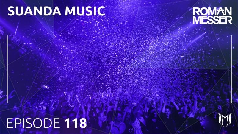 Roman Messer - Suanda Music 118 (SUANDA118)