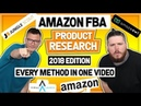 Amazon FBA Product Research 2018 - EVERY METHOD IN ONE VIDEO 🙌