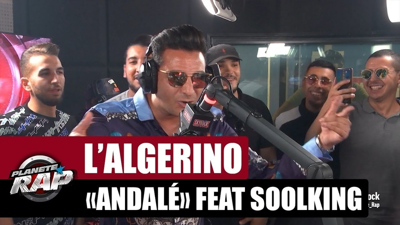 L'Algérino Andalé PlanèteRap