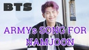[BTS] ARMYs SONG FOR NAMJOON