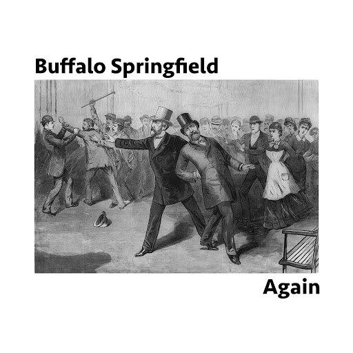 Buffalo Springfield альбом Again