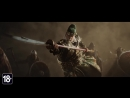 For Honor ¦ Кинематографический трейлер Marching Fire ¦ E3 2018 киберспорт, викинги, рыцари, самураи, клип, стрелы, битва.