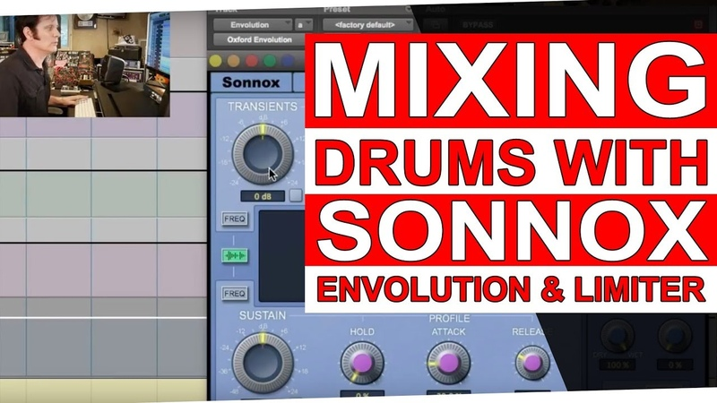 Mixing Drums with the Sonnox Oxford Envolution Limiter   Warren Huart Produce Like A Pro