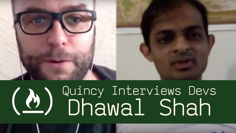 Software Engineer and Class Central Founder Dhawal Shah - Quincy Interviews Devs