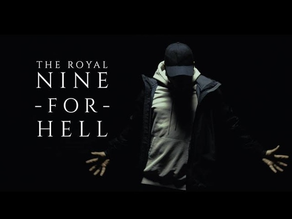 The Royal - Nine For Hell ( Teaser )