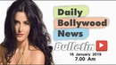 Latest Hindi Entertainment News From Bollywood Katrina Kaif 16 January 2019 0700 AM