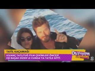 KıvançTatlıtuğ KivancTatlitug BasakDizer BasakDizerTatlıtuğ - Duymayan Kalmasın - Star TV