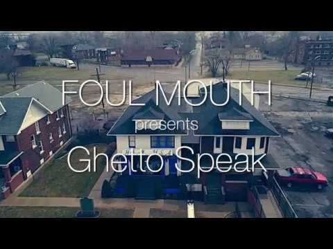 Foul Mouth Ghetto Speak
