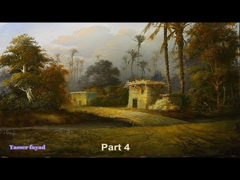Oil Painting Landscape From Egypt Step By Step By Yasser Fayad Part 4