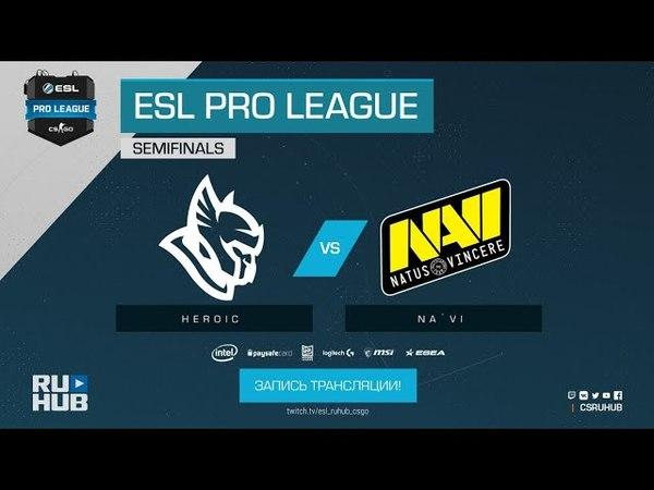 Heroic vs Na`Vi - ESL Pro League S7 Finals - map3 - de_mirage [yXo, ceh9]