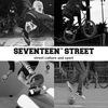 Street culture and sport | Seventeenth Street