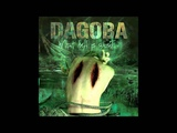 Dagoba - Die Tomorrow + What Hell Is About HQ