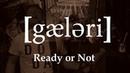 Gaeleri - Ready or Not