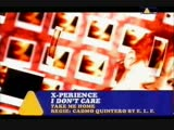 X-Perience - I Don't Care (HQ) 1997