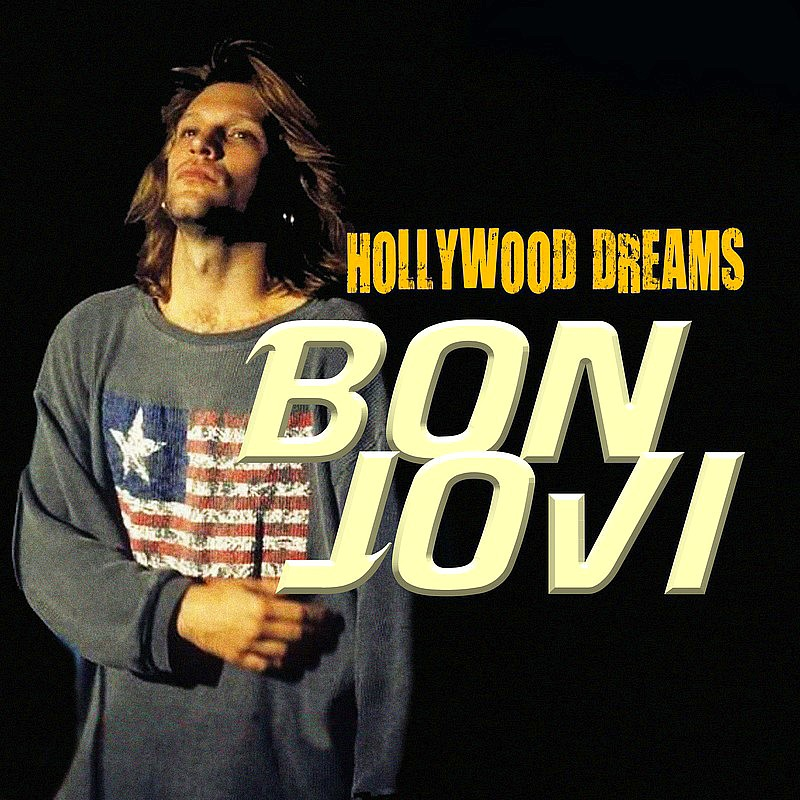 Bon Jovi - Hollywood Dreams
