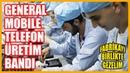 General Mobile akıllı telefon montaj tesisini birlikte gezelim