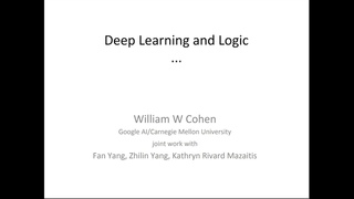 Using Deep Learning Platforms to Perform Inference over Large Knowledge Bases - William Cohen