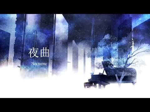 【乐正龙牙Yuezheng Longya】夜曲/Nocturne (Jay Chou)【VOCALOID翻唱】