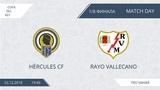 AFL. Spain. Copa del Rey. 18 Cup. Hercules CF - Rayo Vellecano.