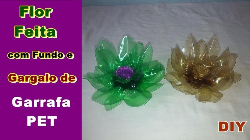 Flor Feita com Fundo e Gargalo de Garrafa PET   DIY Como Fazer   Criando Maravilhas