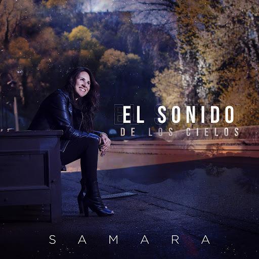 Samara альбом El Sonido De Los Cielos
