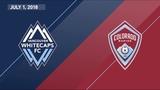 HIGHLIGHTS Vancouver Whitecaps FC vs. Colorado Rapids July 1, 2018