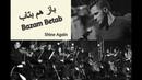 Persian Song with English subtitle. Иранская песня. Sirvan Khosravi - Bazam Betab Unplugged