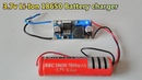 3 7v Li Ion 18650 Battery charger using LM2596 DC DC buck converter single battery