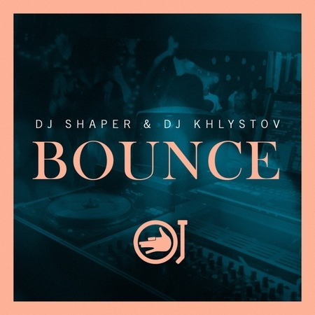 Dj Shaper Dj Khlystov - Bounce (Original Mix)