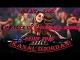 Ice MC - Easy ( DJ Alex Ch Eurodance Music ) Remix 2018