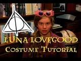 LUNA LOVEGOOD COSTUME TUTORIAL Halloween HandBOOK