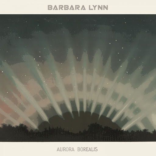 Barbara Lynn альбом Aurora Borealis