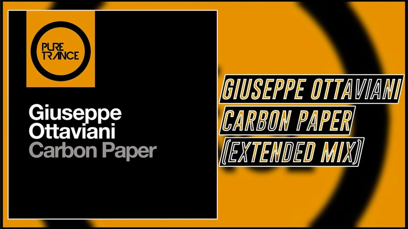 Giuseppe Ottaviani - Carbon Paper (Extended Mix) [Pure Trance]