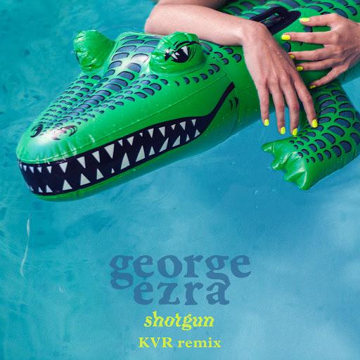 George Ezra альбом Shotgun (KVR Remix)