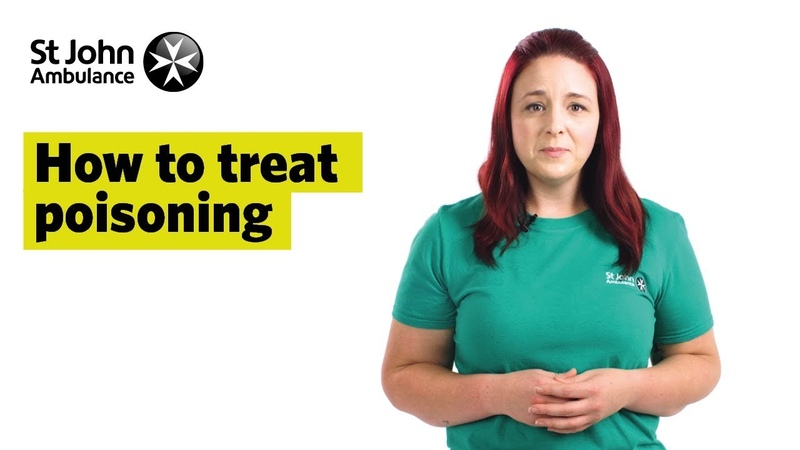 How To Treat Poisoning, Signs Symptoms - First Aid Training - St John Ambulance