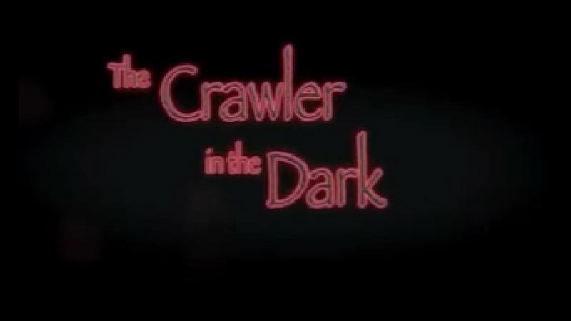 The Crawler in the Dark (2015)