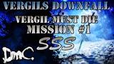 DmC Vergils Downfall - Vergil Must Die Mission 1 SSS Rank Final Score ~ 46,900,480