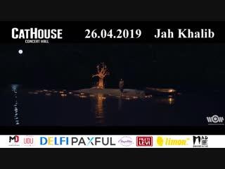 Jah Khalib | Tallinn, CatHouse (26.04.2019)