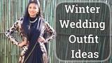 Winter Wedding Outfit Ideas Winter Ethnic Wear Indian Lookbook #Myolivetrunk