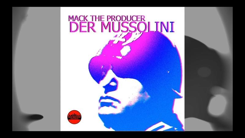 Der Mussolini (D.A.F.) - Mack The Producer