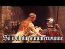Sô wol dir summerwunne ✠ Medieval German song Middle High German
